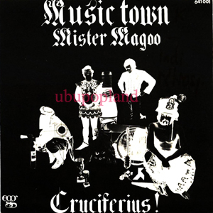 Cruciferius  Music Town Mister Magoo