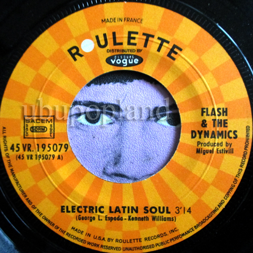 Flash And The Dynamics Electric Latin Soul Chango