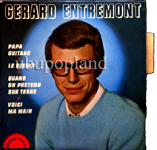 Gerard Entremont Papa Guitare